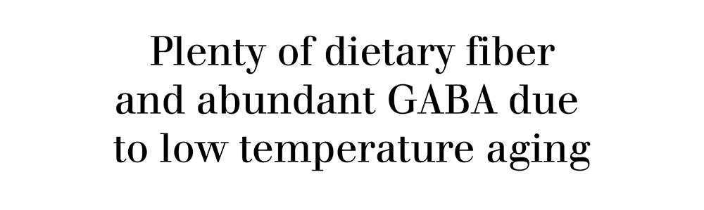 Plenty of nutrition and GABA